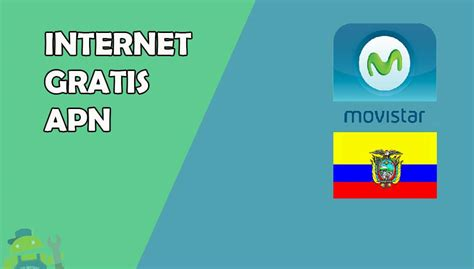 tutorial internet gratis android movistar internet gratis movistar ecuador sin aplicaciones vpn