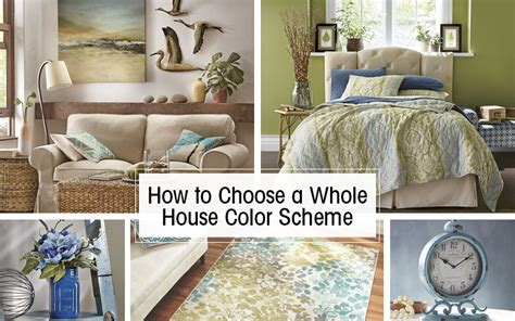 decorating whole house where to start how to choose a whole house color scheme