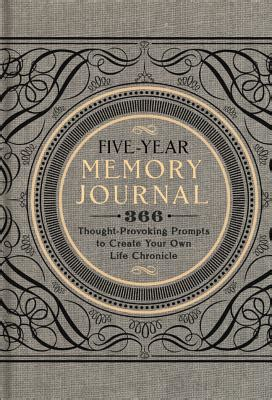 design your own hardcover journal five year memory journal 366 thought provoking prompts to