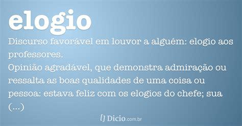 Elogio - Dicio, Dicionário Online de Português