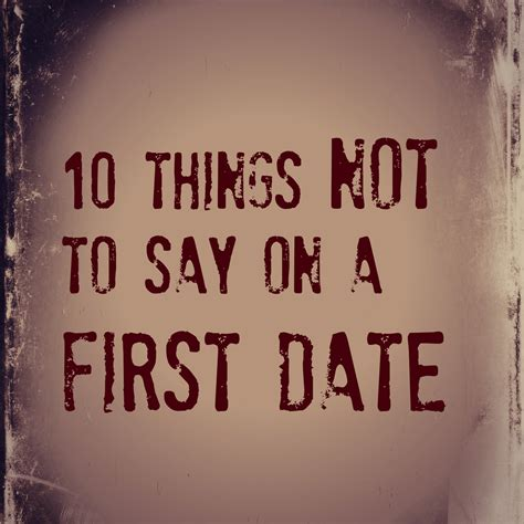 10 Things To Do On A Date by 10 Things Not To Say On A Date Redcliffe Style