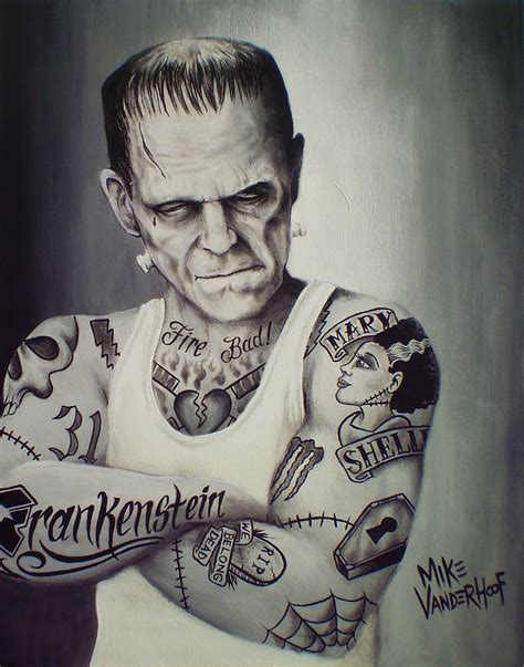 frankenstein tattoo tattooed frankenstein by mike vanderhoof painting by mike