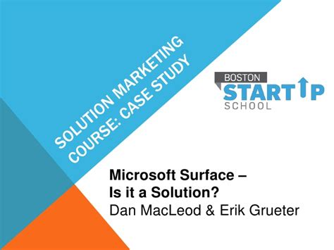 Marketing Study With Solution For Mba by Microsoft Surface Solution Marketing Study