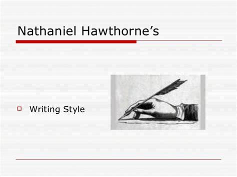 nathaniel hawthorne biography essay nathaniel hawthorne s writing style