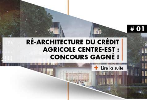siege credit agricole centre est archigroup r 201 architecture du cr 201 dit agricole centre est