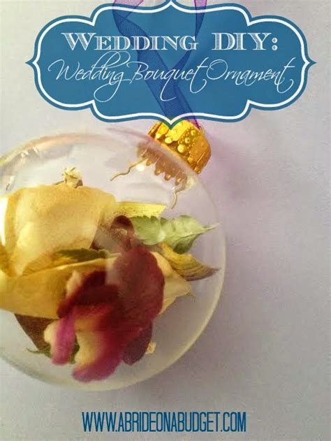 Wedding Bouquet Ornament diy wedding bouquet ornament a on a budget