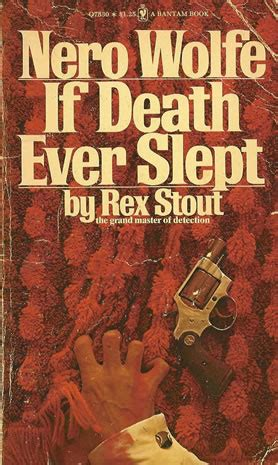 If Slept Nero Wolfe nero wolfe if slept