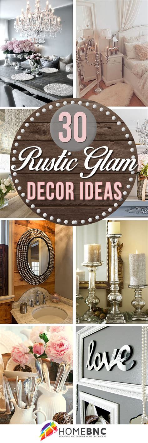 rustic glam home decor 30 best rustic glam decoration ideas and designs for 2017