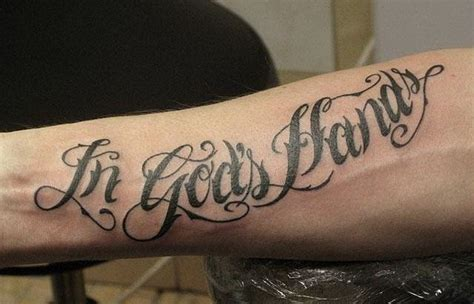 in gods hands tattoo in gods quote on arm tattooimages biz