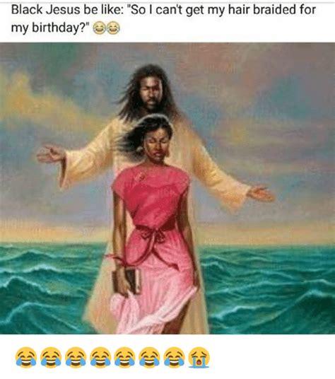 how do i get my hair like august alsina 25 best memes about black jesus black jesus memes