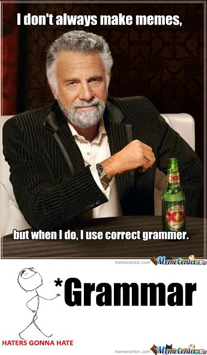 Bad Grammar Meme - bad grammar exles