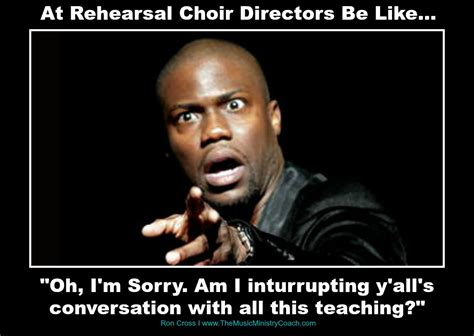 Choir Memes - choir directors be like music ministry church memes