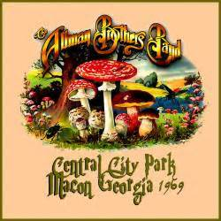 allman brothers band 5 4 69 central park macon ga the allman brothers band discograf 237 a completa 225 lbumes