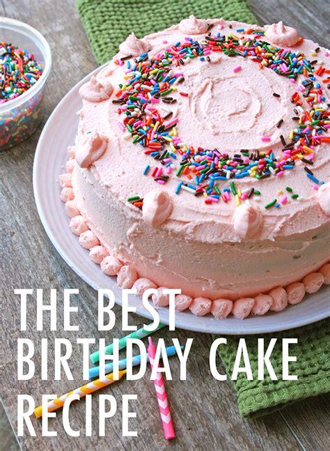 Birthday Cake Recipes by The Best Birthday Cake Recipe
