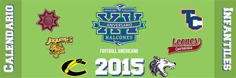 Calendario Uv 2015 Calendario Infantiles 2015 Halcones Uv Football Americano