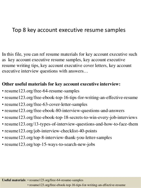 sle resume for key account executive top 8 key account executive resume sles