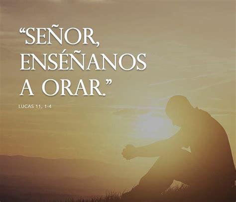 marzo 10 senor ensenanos a orar pagina del pastor jesus figueroa palabra para hoy mi 233 rcoles octubre 28 ens 233 241 anos a orar