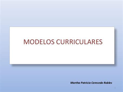 Modelos Curriculares Que Modelos Curriculares