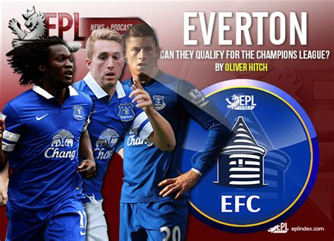 epl qualify for chions league can everton qualify for the chions league epl index