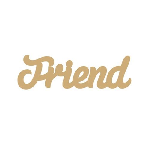 Mod Home Decor by Joined Words 3mm Mdf Friend Word Joined In Susa Font