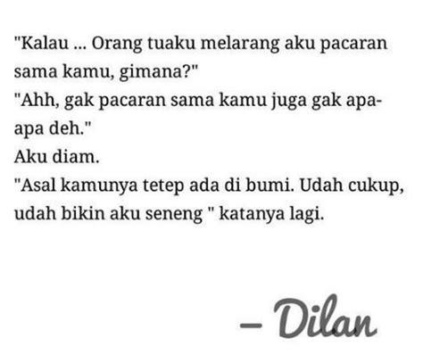 quote dari dilan dan milea yang bikin galau se indonesia 30 quotes novel dilan yang bikin kamu senyum senyum
