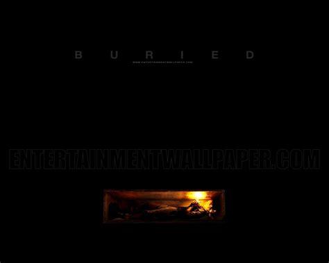 Watch Buried 2010 Buried 2010 Upcoming Movies Wallpaper 15145661 Fanpop