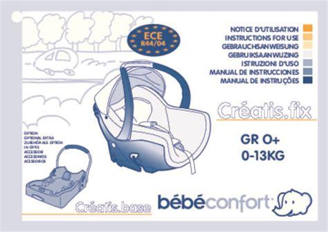 notice siege auto bebe confort mode d emploi bebe confort creatis fix si 232 ge auto