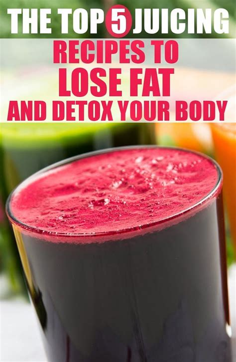 Best Detox Juice Recipes For Weight Loss by The Best Juicing Recipes For Weight Loss And Detox