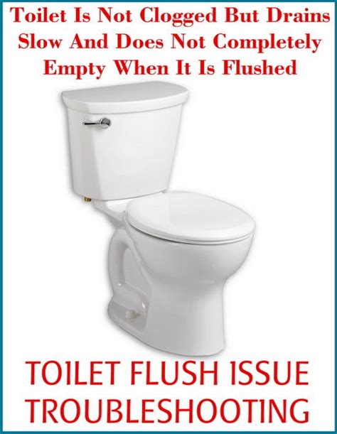 commodes but toilet is not clogged but drains and does not