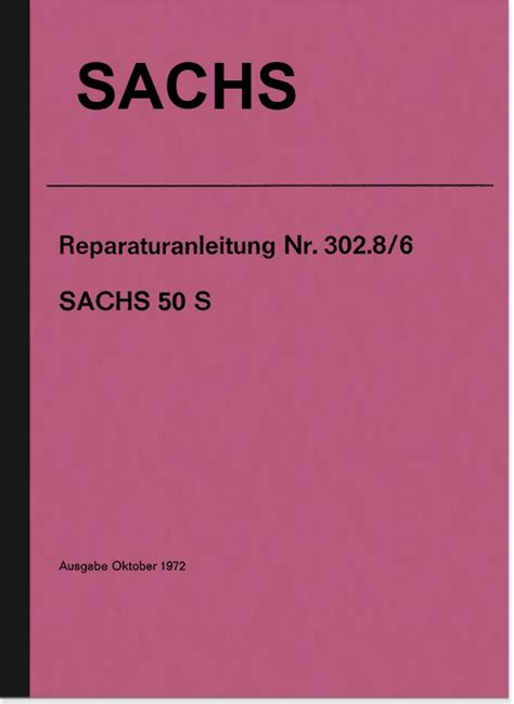 Sachs Motor 50 S by Sachs 50 S 5 Gang Motor Reparaturanleitung