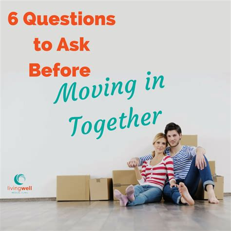 Top 6 Fears Of Moving In Together by 6 Questions To Ask Before Moving In Together