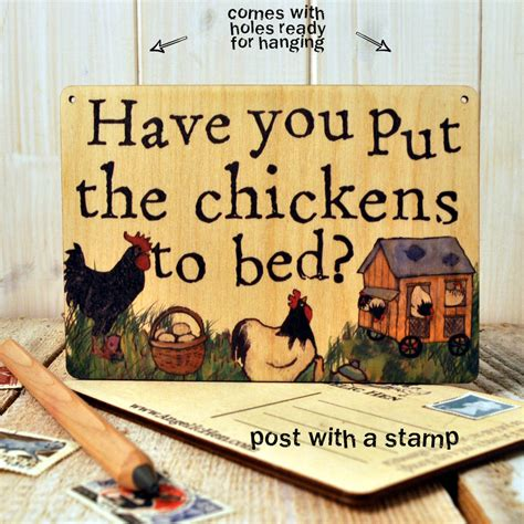 put you to bed sign posts have you put the chickens to bed by angelic hen