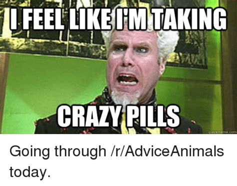 Going Crazy Meme - 25 best memes about crazy advice animals meme and