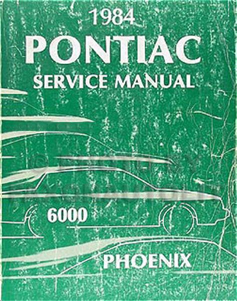 hayes auto repair manual 1984 pontiac 6000 on board diagnostic system 1984 pontiac phoenix and 6000 repair shop manual 84 service le ste lj sj ebay