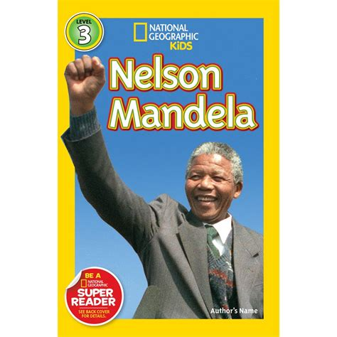 nelson mandela national geographic 1426317638 national geographic readers nelson mandela national