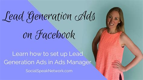 facebook ads manager tutorial how to create lead generation ads in facebook ads manager