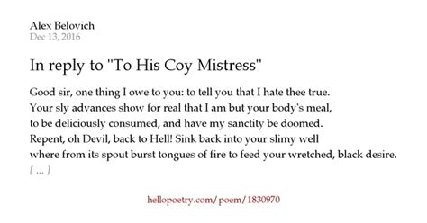 Letter Response To His Coy In Reply To Quot To His Coy Quot By Alex Belovich Hello Poetry