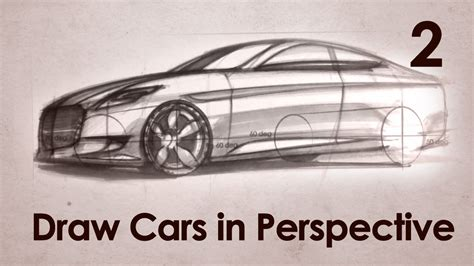 how to section a car how to draw cars in perspective part 2 youtube
