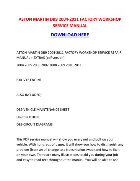 car repair manual download 2011 aston martin db9 security system aston martin db9 2004 2011 factory workshop service manual by tylerrk issuu