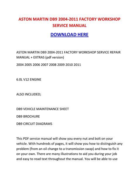 service manual 2008 aston martin db9 alternator instruction manual service manual removing aston martin db9 2004 2011 factory workshop service manual by nikolairacioppiytk issuu