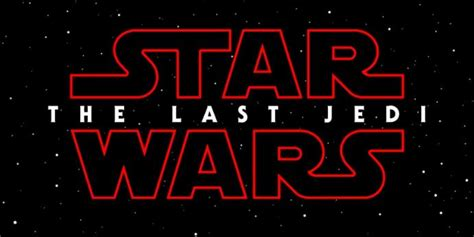 good movies star wars the last jedi by daisy ridley star wars reveals the name of the next film the last jedi askmen