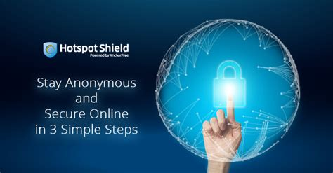 8 Reasons Stay Anonymous by Stay Anonymous And Secure In 3 Simple Steps Hotspot
