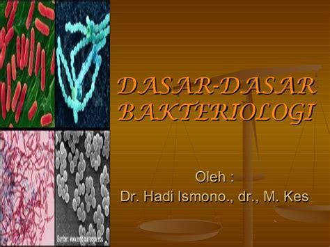 Bakteriologi Konsep Konsep Dasar dasar dasar bakteriologi
