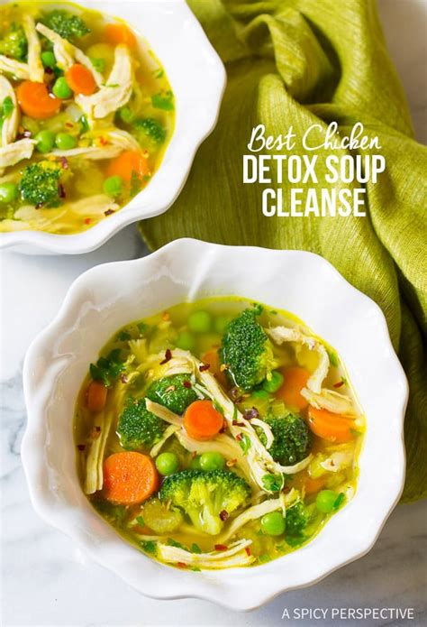 Cleansing Detox Soup by Chicken Detox Soup A Spicy Perspective