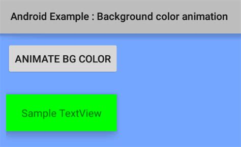 android animate layout weight change how to create a background color animation in android