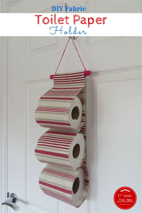 Make Toilet Paper Holder - diy fabric toilet paper holder et speaks from home