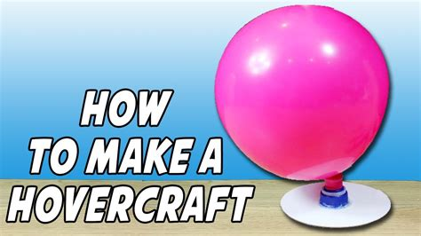 how to make a how to make a hovercraft