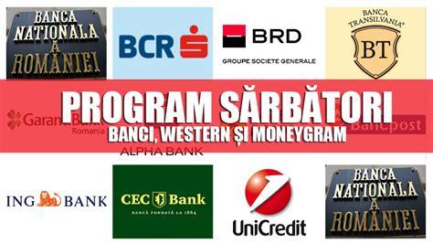 Program Bănci Pe 26 și 31 Decembrie De Sărbă și