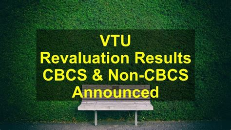 Vtu Mba Cbcs Syllabus 2017 by Vtu Revaluation Results Announced For Cbcs Non Cbcs 2018