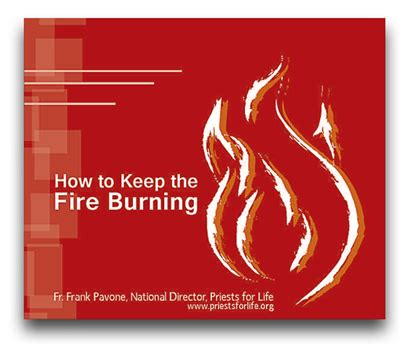 How To Keep Burning In Fireplace by Priests For Store E Booklets